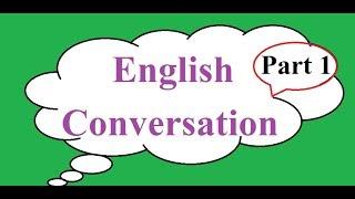 Download अंग्रेजी कुराकानी (भाग १) पहिलो भेटमा कसरि बोल्ने ? English Conversation (Part 1) Video