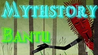 Download Mythstory #2 - Bantu Mythology Video