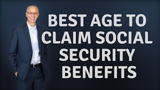 Download What is the Best Age to Start Social Security Benefits? Video