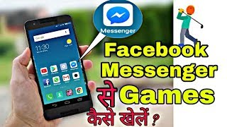 Download How to play games from Facebook Messenger | Hindi Video