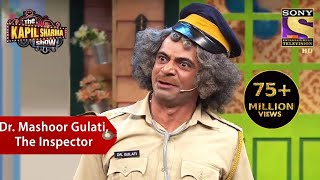 Download Dr. Mashoor Gulati, The Inspector - The Kapil Sharma Show Video