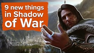 Download 9 new things in Middle-earth: Shadow of War Video