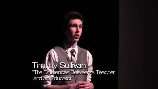 Download The Difference Between A Teacher And An Educator | Timmy Sullivan | TEDxYouth@BHS Video