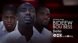 Download Bideew Bou Bess - Belle (Clip Officiel) Video