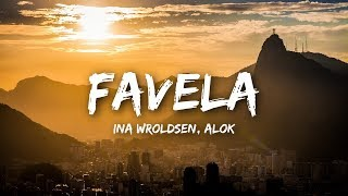 Download Ina Wroldsen, Alok - Favela (Lyrics) Video