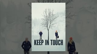 Download Keep In Touch Video