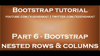 Download Bootstrap nested rows and columns Video