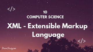 Download Extensible Markup Language (XML) | Class 10 X | Computer Science | Video Lecture in HIndi Video