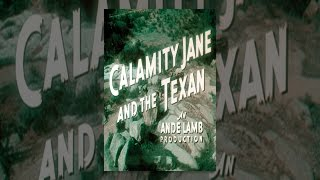 Download The Texan Meets Calamity Jane Video