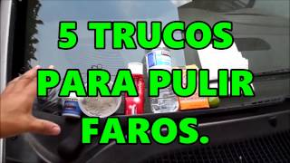 Download 5 TRUCOS PARA PULIR FAROS *FACIL* Y BARATO. Video