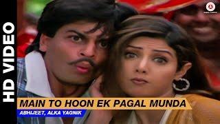 Download Main To Hoon Pagal Munda - Army | Vinod Rathod, Alka Yagnik | Sridevi & Shahrukh Khan Video