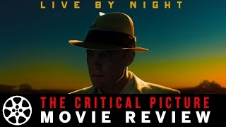 Download Live by Night movie review Video