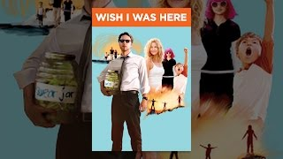 Download Wish I Was Here Video