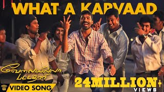 Download Velai Illa Pattadhaari #D25 #VIP - What A Karvaad | Full Video Song Video
