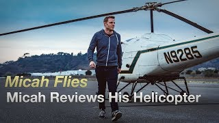 Download Micah Reviews His Helicopter | Enstrom 280C Video