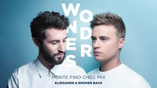 Download Klingande & Broken Back - Wonders (Monte Fino Chill Mix) [Ultra Music] Video