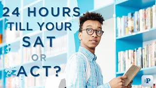 Download 24 Hours Until Your SAT or ACT Test? Ten Tips to get you Ready! Video