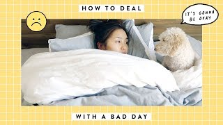 Download How To Deal With A Bad Day Video