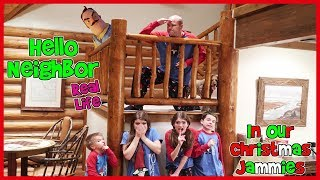 Download Hello Neighbor Real Life In Our Christmas Jammies / That YouTub3 Family Video