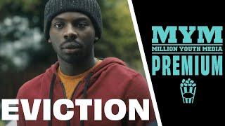 Download EVICTION (2017) | Drama Short Film | MYM Video