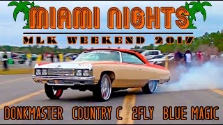 Download MIAMI NIGHTS : MLK 2017 - DONKMASTER VS BLUE MAGIC, COUNTRY C VS 2FLY Video