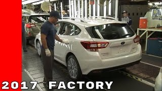 Download 2017 Subaru Impreza Production Factory At The Indiana Plant Video