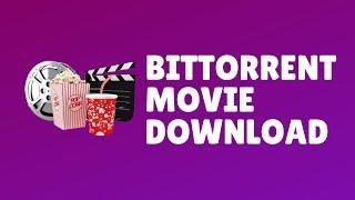 Download bittorrent movie download Video