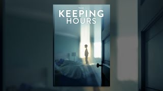 Download The Keeping Hours Video