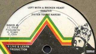 Download Sister Terrie Nairobi - Left With A Broken Heart (12″) Video