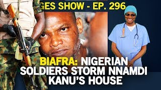 Download Dr. Damages Show – Episode 296: Biafra: Nigerian Soldiers Storm Nnamdi Kanu's House Video