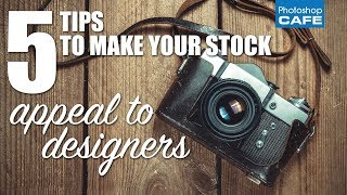 Download 5 ways to make your stock photos appeal to designers Video