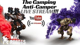 Download War Robots - The Camping Anti-Camper LIVE STREAM!! Featuring Patton Noricums lol Video