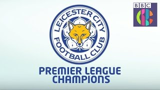 Download How did Leicester City win the Premier League? CBBC Video