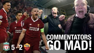 Download LFC commentators go mad in the gantry... | Incredible Anfield atmosphere Video