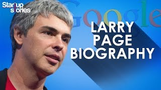 Download Larry Page Biography | GOOGLE Founder | Success Story | Startup Stories Video
