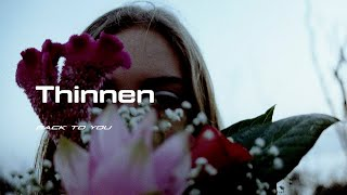 Download T H I N N E N // Back to you Video