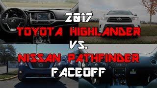 Download 2017 Toyota Highlander SE vs. 2017 Nissan Pathfinder Platinum: Faceoff Comparison Video