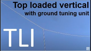 Download Top loaded HF vertical antenna with ground tuning unit Video