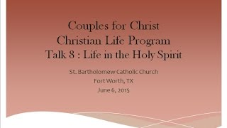 Download CLP Talk 8 Life in the Holy Spirit Video