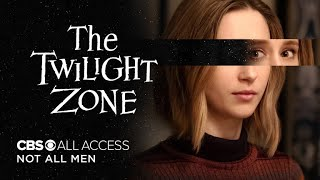 Download The Twilight Zone: Not All Men - Official Trailer | CBS All Access Video