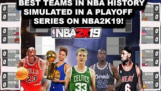 Download SIMULATING 16 of the BEST TEAMS IN NBA HISTORY on NBA2K19 in a Playoff Bracket! Video
