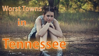 Download Top 10 worst small towns in Tennessee. The Volunteer State has some sad towns. Video