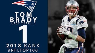 Download #1: Tom Brady (QB, Patriots) | Top 100 Players of 2018 | NFL Video