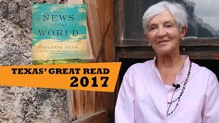 Download Paulette Jiles's News of the World Chosen as Texas' Great Read 2017 Video