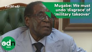Download Mugabe: We must undo 'disgrace' of 'military takeover' Video