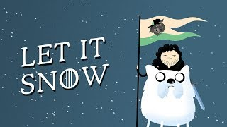Download LET IT SNOW (Game of Thrones / Adventure Time mashup) Video
