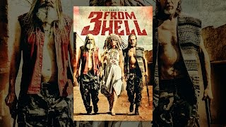 Download 3 From Hell Video