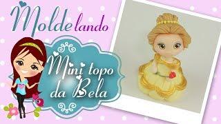 Download Bela de Biscuit - Mini Topo - MOLDElando com a Bia - Molde Conto de Fadas Video
