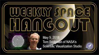 Download Weekly Space Hangout: May 9, 2018: Tom Bridgman of NASA's Scientific Visualization Studio Video