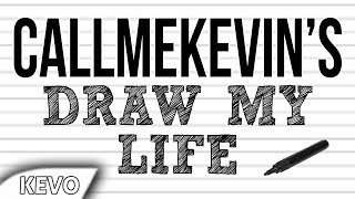 Download CallMeKevin's Draw My Life Video